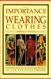 The Importance of Wearing Clothes, Langner, Lawrence and Robinson, Julian, 1555990398