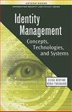 Identity Management : Concepts, Technologies, and Systems, Takahashi, Kenji and Bertino, Elisa, 1608070395