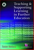 Teaching and Supporting Learning in Further Education, Wallace, Susan, 1844450392
