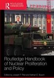 Routledge Handbook of Nuclear Proliferation and Policy, , 0415870399