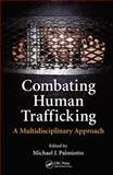 Combating Human Trafficking 1st Edition