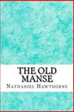 The Old Manse, Nathaniel Hawthorne, 1484150392