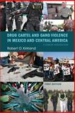 Gangs and Drug Cartels in Central America : Preliminary Edition, Kirkland, Robert, 1634870395