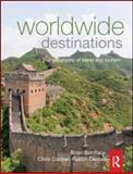 Worldwide Destinations Vol. 1 : The Geography of Travel and Tourism, Boniface, Brian and Cooper, Chris, 0080970400