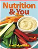 Nutrition and You, Blake, Joan Salge, 0321910400