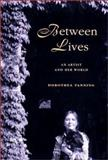 Between Lives, Dorothea Tanning, 0393050408