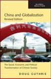 China and Globalization, Doug Guthrie, 0415990408