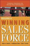 Building a Winning Sales Force, Andris A. Zoltners and Prabhakant Sinha, 0814410405