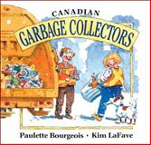 Canadian Garbage Collectors, Paulette Bourgeois, 1550740407