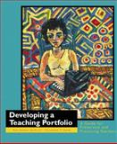 Developing a Teaching Portfolio : A Guide for Preservice and Practicing Teachers, Adams-Bullock, Ann and Hawk, Parmalee P., 0130830402