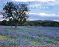 Texas Highways 2006 Calendar,, 0976560402