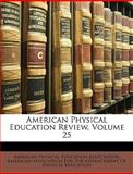American Physical Education Review, Association American Physic, 1149260408