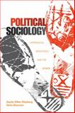 Political Sociology : Oppression, Resistance, and the State, Glasberg, Davita Silfen and Shannon, Deric, 1412980402