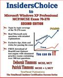 InsidersChoice to Microsoft Windows XP Professional MCP/MCSE Exam 70-270, Timmons, Deborah and Timmons, Patrick, 1590950402