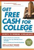Get Free Cash for College, Tanabe and Kelly Tanabe, 1617600407