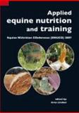Applied equine nutrition and Training : Equine NUtrition COnference (ENUCO) 2007, , 9086860400