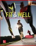 Fit and Well : Core Concepts and Labs in Physical Fitness and Wellness, Fahey, Thomas and Insel, Paul, 0077770404