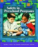 Safety in Preschool Programs, Janice J. Beaty, 0131120409