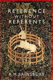 Reference without Referents, Sainsbury, R. M., 0199230404