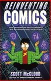 Reinventing Comics, Scott McCloud, 0613280407