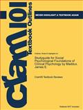 Studyguide for Social Psychological Foundations of Clinical Psychology by Maddux, James E., Cram101 Textbook Reviews, 1478480408