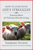 How to Cope with Life's Struggles, Sherman Stevens, 1491870400