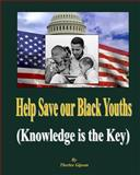 Help Save Our Black Youths, Therlee Gipson, 1492240400