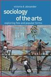 Sociology of the Arts 9780631230403