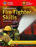 Fundamentals of Fire Fighter Skills : Skills Evaluation, International Association of Fire Chiefs Staff and National Fire Protection Association Staff, 0763760404
