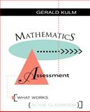 Mathematics Assessment : What Works in the Classroom, Kulm, Gerald, 0787900400