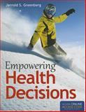 Empowering Health Decisions, Jerrold S. Greenberg, 1449690408