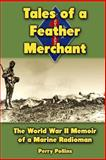 Tales of a Feather Merchant, Perry Pollins, 1475020406