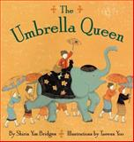 The Umbrella Queen, Shirin Yim Bridges, 0060750405