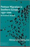 Postwar Migration in Southern Europe, 1950-2000 9780521640404