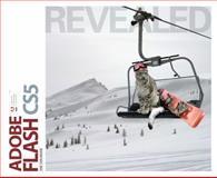 Adobe Flash CS5 Revealed, Shuman, James E., 111113040X