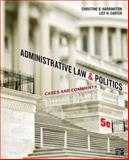 Administrative Law and Politics; Cases and Comments 5th Edition