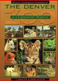 The Denver Zoo, Carolyn Etter and Don D. Etter, 1570980403