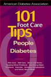 101 Foot Care Tips for People with Diabetes, Ahroni, Jessie, 158040040X