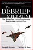The Debrief Imperative, James D. Murphy and William M. Duke, 1607460408