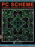 PC Scheme : Users Guide and Language Reference Manual, Texas Instruments, Inc. Staff, 0262700409