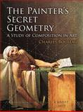 The Painter's Secret Geometry, Charles Bouleau, 0486780406