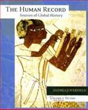 The Human Record to 1700 : Sources of Global History, Andrea, Alfred J. and Overfield, James H., 0618370404