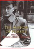The Author of Himself : The Life of Marcel Reich-Ranicki, Reich-Ranicki, Marcel, 0691090408