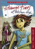 Strange Times at Western High, Emily Pohl-Weary, 1554510406