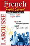 Larousse Pocket Student Dictionary French-English/English-French