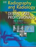 Radiography and Radiology for Dental Care Professionals, Whaites, Eric, 0702030406