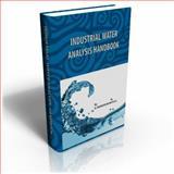Industrial Water Analysis Handbook, Manivasakam, Natarajan, 0820600407