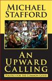 An Upward Calling, Stafford, Michael, 098368040X