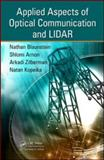 Applied Aspects of Optical Communication and LIDAR, Blaunstein, Nathan and Aaron, Shlomi, 1420090402