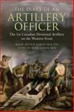 The Diary of an Artillery Officer, Arthur Hardie Bick, 1459700406
